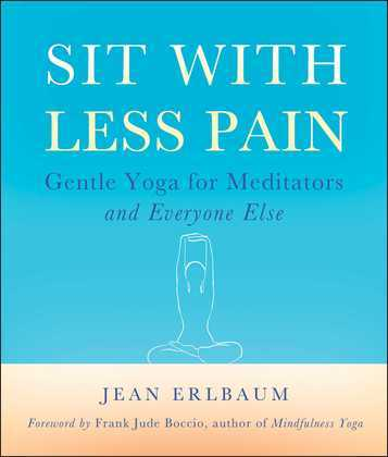 Sit With Less Pain
