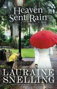 Heaven Sent Rain: A Novel