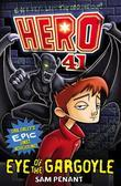 Hero 41: Book 1: Eye of the Gargoyle