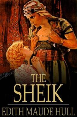 The Sheik: A Novel