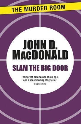 Slam the Big Door