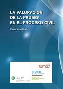 La valoración de la prueba en el proceso civil