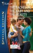Bachelor, the Baby and the Beauty