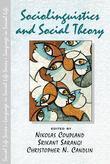 Sociolinguistics and Social Theory