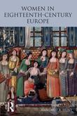 Women in Eighteenth Century Europe