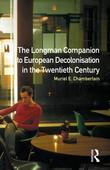 Longman Companion to European Decolonisation in the Twentieth Century
