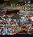 Italian Wars 1494-1559, The: War, State and Society in Early Modern Europe