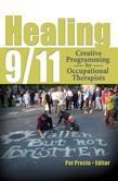 Healing 9/11: Creative Programming by Occupational Therapists
