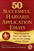 50 Successful Harvard Application Essays, Fourth Edition