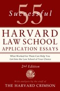 55 Successful Harvard Law School Application Essays, Second Edition