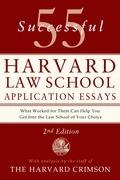 55 Successful Harvard Law School Application Essays, Second Edition