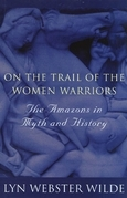 On the Trail of the Women Warriors