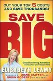 Save Big: Cut Your Top 5 Costs and Save Thousands