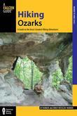 Hiking Ozarks: A Guide to the Area's Greatest Hiking Adventures