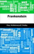 Mary Wollstonecraft Shelley - Frankenstein