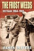 The Frost Weeds: Vietnam: 1964-1965