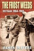 The Frost Weeds: Vietnam: 1964-1965