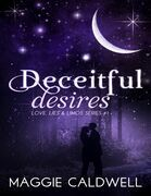 Deceitful Desires - Love, Lies & Limos Series #1