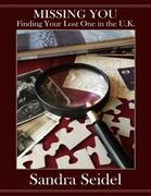 Missing You: Finding Your Lost One In the U.K.