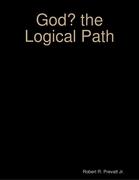 God? the Logical Path