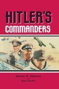 Hitler's Commanders: German Action in the Field 1939-1945