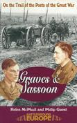 Sassoon & Graves: On the Trail of the Poets of the Great War