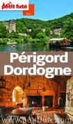 Périgord Dordogne 2014 Petit Futé (avec cartes, photos + avis des lecteurs)