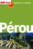 Pérou 2014 Carnet de voyage Petit Futé (avec cartes, photos + avis des lecteurs)