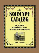 The Solotype Catalog of 4,147 Display Typefaces