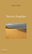 Terres fragiles
