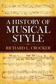 A History of Musical Style