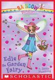 The Earth Fairies #3: Edie the Garden Fairy