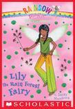 The Earth Fairies #5: Lily the Rain Forest Fairy