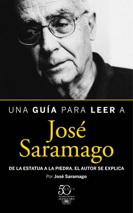 Una guía para leer a José Saramago