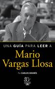 Una guía para leer a Mario Vargas Llosa