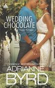 Wedding Chocolate: Two Grooms and a Wedding\Sinful Chocolate