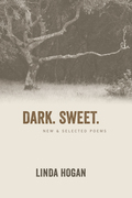 Dark. Sweet.: New & Selected Poems