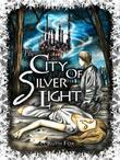 The City of Silver Light