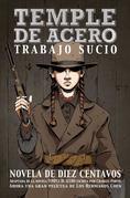TEMPLE DE ACERO - TRABAJO SUCIO