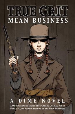TRUE GRIT - MEAN BUSINESS