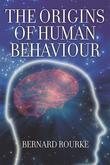 The Origins of Human Behaviour