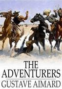 The Adventurers: A Story of a Love-Chase
