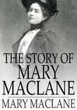 The Story of Mary Maclane