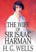 The Wife of Sir Isaac Harman