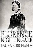 Florence Nightingale: The Angel of the Crimea, a Story for Young People
