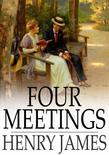 Four Meetings