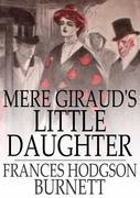 Mere Giraud's Little Daughter