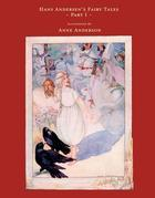 Hans Andersen's Fairy Tales Illustrated by Anne Anderson - Part I