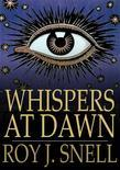 Whispers at Dawn: Or, The Eye