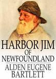 Harbor Jim of Newfoundland